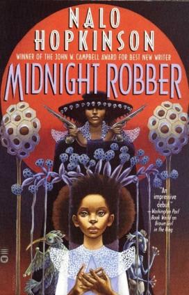nalo-hopkinson_2000_midnight-robber-e1341837629858